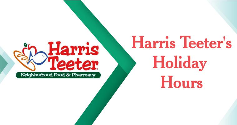 Harris Teeter Holiday Hours