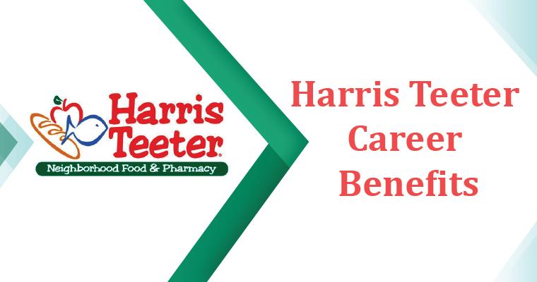 Harris Teeter Career Benefits